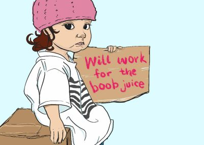 Will Work for the Boob Juice